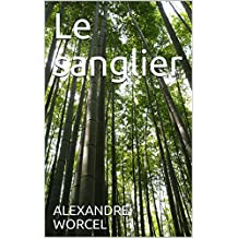 Le sanglier (French Edition)