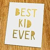 Best kid ever Gold Print (Unframed), Nursery Gold Art, Gold Foil Print, Gold Foil Art, 8x10