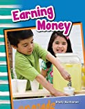Earning money is a fun and smart thing to do! With various examples of how to earn and save money, early readers are encouraged find ways to earn money for themselves! Through vivid images and clear, informative text, children are provided with the b...