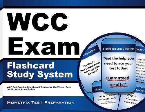 WCC Exam Flashcard Study System: WCC Test Practice Questions & Review for the Wound Care Certification Examination (Cards) by WCC Exam Secrets Test Prep Team (2013) Paperback