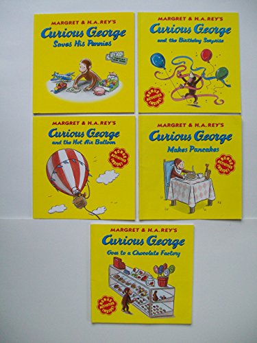 Curious George (Set of 5) Saves His Pennies; Birthday Surprise; Hot Air Balloon; Pancakes; Chocolate