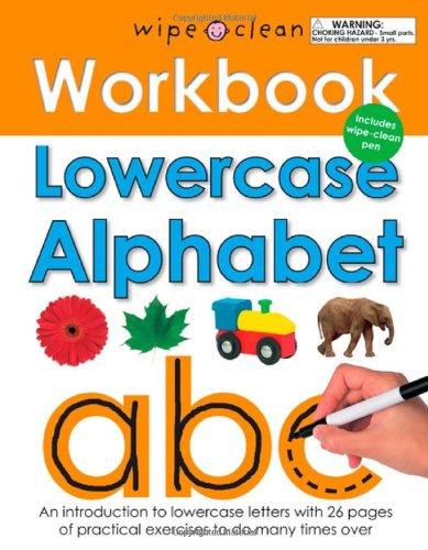 (Wipe Clean Workbook Lowercase Alphabet (Wipe Clean Learning Books) )