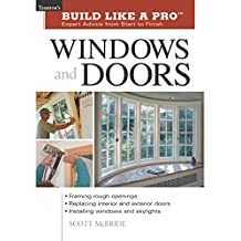 Windows and Doors: Expert Advice from Start to Finish