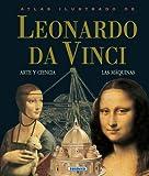 """""""Atlas Ilustrado de Leonardo Da Vinci - Arte y Ciencia, Las Maquinas"""" av Susaeta Publishing Inc"""