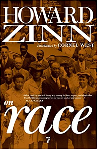 Howard Zinn On Race Howard Zinn Cornel West 9781609801342