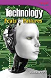 Technology Feats & Failures (library bound) (TIME FOR KIDS Nonfiction Readers)