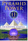 img - for Pyramid Power II: The Scientific Evidence (The Flanagan Revelations) (Volume 4) book / textbook / text book
