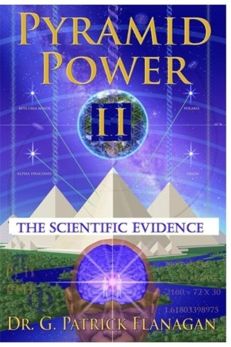 Pyramid Power II: The Scientific Evidence