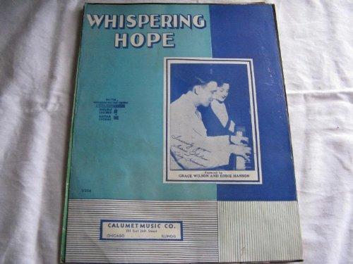 WHISPERING HOPE GRACE WILSON 1935 SHEET MUSIC SHEET MUSIC 346