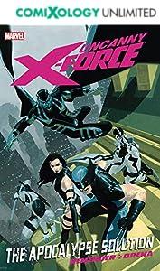 Uncanny X-Force Vol. 1: Apocalypse Solution