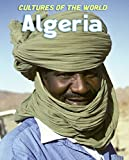 Algeria (Cultures of the World)