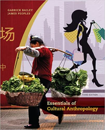 Essentials of cultural anthropology kindle edition by garrick essentials of cultural anthropology 3rd edition kindle edition fandeluxe Choice Image