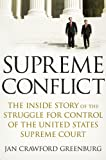 Supreme Conflict, Jan Crawford Greenburg, 1594201013