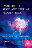 Evolution of Stars and Stellar Populations