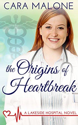 The Origins of Heartbreak: A Lesbian Medical Romance (Lakeside Hospital Book 1)