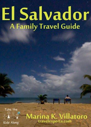 El Salvador - Guía Para Viajeros (Spanish Edition)