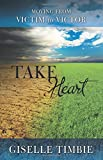 Take Heart, Giselle Timbie, 1490839674