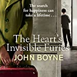 The Heart's Invisible Furies | John Boyne