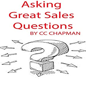Asking Great Sales Questions Audiobook