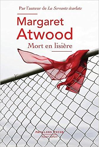 Margaret Atwood - Mort en lisière (2017) sur Bookys