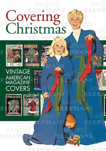 Covering Christmas: Vintage American Magazine Covers