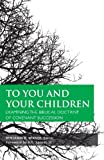 To You and Your Children, Benjamin K. Wikner, 1591280281