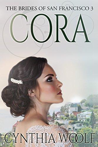 (Cora (The Brides of San Francisco Book 3))