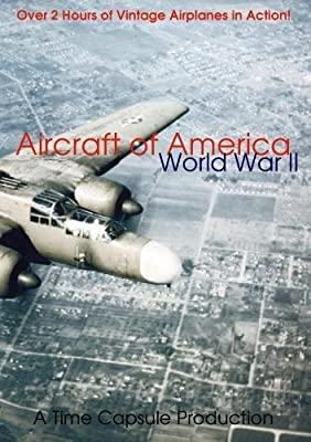 Aircraft of America: World War II by Paula Morgan
