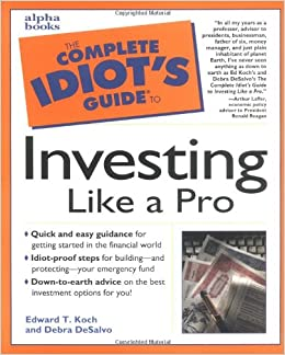 Basic investing in resource stocks: the idiot's guide: robert.