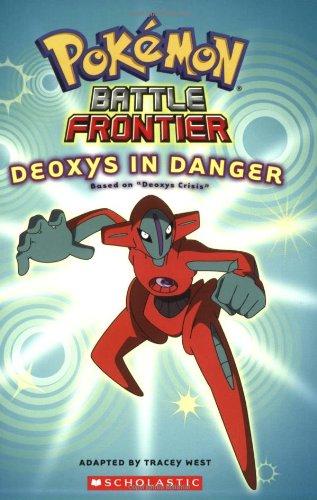 Battle Frontier #4: Deoxys In Danger (Pokemon) ()