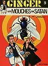 Ginger, tome 6 : Les mouches de Satan par Jidéhem