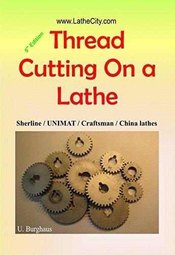 Thread Cutting on a Lathe (5th ed.)