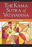 The Kama Sutra of Vatsyayana, Vâtsyâyana, 161949227X