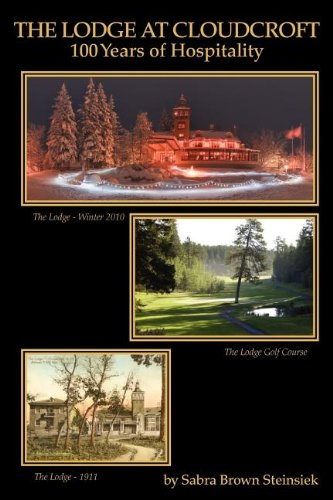Download The Lodge at Cloudcroft: 100 Years of Hospitality pdf