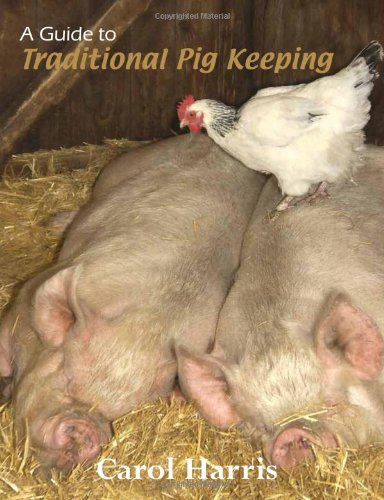 A Guide to Traditional Pig Keeping pdf