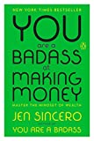 img - for You Are a Badass at Making Money: Master the Mindset of Wealth book / textbook / text book
