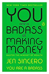 """A cheerful manifesto on removing obstacles between yourself and the income of your dreams."" —New York MagazineFrom the #1 New York Times bestselling author of You Are a Badass®, a life-changing guide to making the kind of money you've only e..."