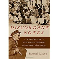 Discordant Notes: Marginality and Social Control in Madrid