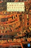 The Pelican History of the Church, Stephen Neill, 0140227369