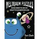 Weltraum Puzzles: Minkie Monster und die Geburtstagsüberraschung (Volume 1) (German Edition)