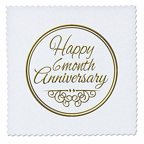 3dRose qs_193715_2 Happy 6 Month Anniversary. Gold Text. 6Th Month Together Anniversaries-Quilt Square, 6 by 6-Inch
