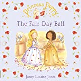 Princess Poppy: The Fair Day Ball (Princess Poppy Picture Books)