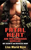 img - for Fatal Heat and Two Dangerous Novellas book / textbook / text book