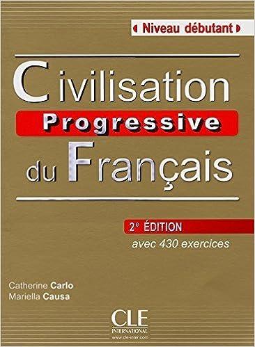 Civilisation Progressive Du Francais Nouvelle Edition