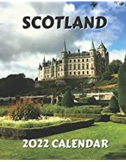 Scotland Calendar 2022: Monthly 2022 Calendar Book with Pictures of Scottish Cities and Towns