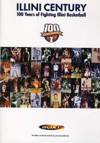 Illini Century: 100 Years of Fighting Illini Basketball