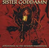 Folk Songs of the Spanish Inquisition by Sister Goddamn (1998-06-08)