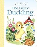 The Fuzzy Duckling, Jane Werner Watson, 0307929663