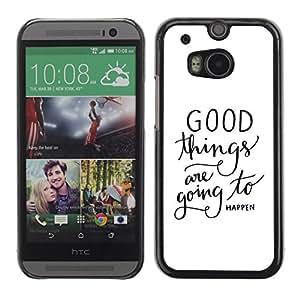 TopCaseStore / la caja del caucho duro de la cubierta de protección de la piel - Things Happen Text Quote White - HTC One M8