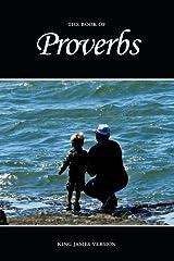 Proverbs (KJV) (The Holy Bible, King James Version) (Volume 20) Paperback